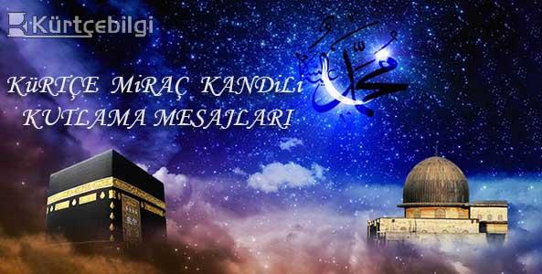 Kürtçe Miraç Kandiliniz Mübarek Olsun Mesajları