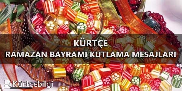 Kürtçe Ramazan Bayramı Kutlama Mesajları